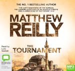 The Tournament (MP3) : MP3 - Matthew Reilly