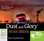 Dust And Glory (MP3) - Evan Green