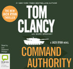Command Authority : A Jack Ryan Novel - Tom Clancy