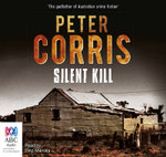 Silent Kill : Cliff Hardy #39 - Peter Corris