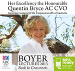Boyer Lectures 2013 (MP3) - Quentin Bryce