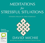 Meditations For Stressful Situations - David Michie