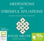 Meditations For Stressful Situations (MP3) - David Michie