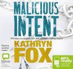 Malicious Intent (MP3) - Kathryn Fox