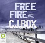 Free Fire - C. J. Box