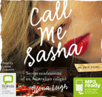 Call Me Sasha : Secret confessions of an Australian callgirl (MP3) - Geena Leigh