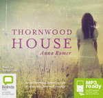Thornwood House (MP3) - Anna Romer