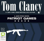 Patriot Games : A Jack Ryan Novel - Tom Clancy
