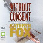 Without Consent - Kathryn Fox