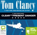 Clear And Present Danger (MP3) - Tom Clancy