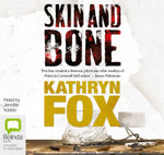 Skin and Bone - Kathryn Fox