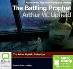The Battling Prophet (MP3) - Arthur W. Upfield