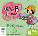 The Billie B Brown Collection (MP3) - Sally Rippin