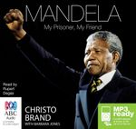 Mandela : My Prisoner, My Friend (MP3) - Christo Brand