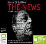 The News: : A User's Manual (MP3) - Alain De Botton