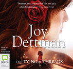 The Tying Of Threads - Joy Dettman