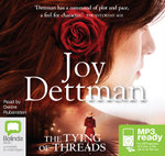The Tying Of Threads (MP3) - Joy Dettman