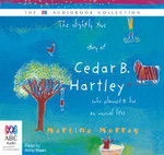 The Slightly True Story of Cedar B Hartley - Martine Murray