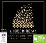 A House In The Sky (MP3) : A Memoir - Sara Corbett