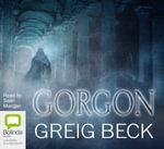 Gorgon (MP3) - Greig Beck