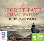 The Secret Fate Of Mary Watson (MP3) - Judy Johnson
