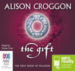 The Gift (MP3) - Alison Croggon