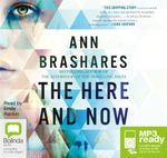 The Here And Now (MP3) - Ann Brashares