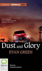 Dust and Glory - Evan Green