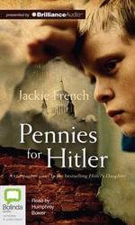 Pennies for Hitler - Jackie French