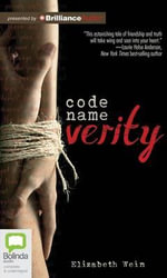 Code Name Verity - Elizabeth E Wein