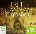 The Thief's Magic (MP3) : Millennium's Rule Trilogy : Book 1 - Trudi Canavan