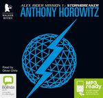 Stormbreaker (MP3) : Alex Rider : Mission One - Anthony Horowitz