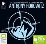 Point Blanc (MP3) : Alex Rider #2 - Anthony Horowitz