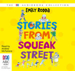 Stories From Squeak Street - Emily Rodda