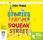 Stories From Squeak Street (MP3) - Emily Rodda