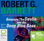 Between The Devlin And The Deep Blue Seas (MP3) - Robert G Barrett