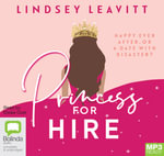 Princess For Hire (MP3) - Lindsay Leavitt