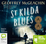 St Kilda Blues (MP3) : A Charlie Berlin Novel - Geoffrey McGeachin