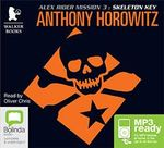 Skeleton Key (MP3) : Alex Rider #3 - Anthony Horowitz
