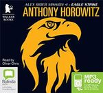 Eagle Strike (MP3) : Alex Rider #4 - Anthony Horowitz