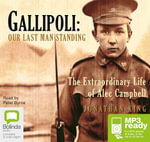 Gallipoli : Our last man standing (MP3) - Jonathan King