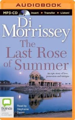 The Last Rose of Summer - Di Morrissey