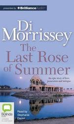 The Last Rose of Summer - Di Morrissey