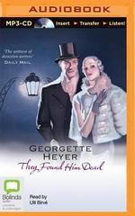 They Found Him Dead : Inspector Hannasyde - Georgette Heyer