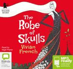 The Robe Of Skulls (MP3) - Vivian French