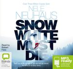 Snow White Must Die (MP3) - Nele Neuhaus