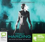 An Echo In Time (MP3) : The ancient future #2 - Traci Harding