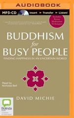 Buddhism for Busy People - David Michie