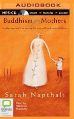 Buddhism for Mothers - Sarah Napthali