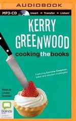 Cooking the Books : Corinna Chapman Mysteries - Kerry Greenwood